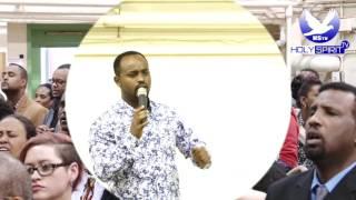 Man of God Prophet Tamrat Demsis & Jossy Kassa New Vedio HStv