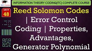 Reed-Solomon Codes – Properties, Advantages, Applications, Generator Polynomial(ITC Hindi Classes)