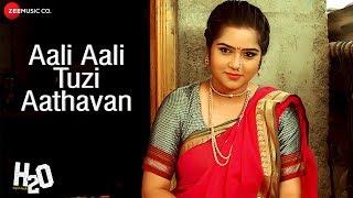 Aali Aali Tuzi Aathavan | H2O | Javed Ali & Ketaki Mategaonkar | Kiran Patil & Supreet Nikam