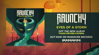 RAUNCHY -  Eyes Of A Storm