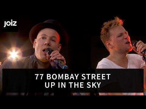 77 Bombay Street –  Up In The Sky (Live at joiz)