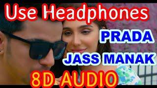 Prada - Jass Manak √√ 8D Sound Feel || Official 3D Music Subscribe ||