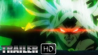 DRAGON BALL SUPER MOVIE BROLY TRAILER - English Sub HD
