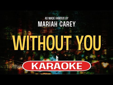 Without You (Karaoke) - Mariah Carey