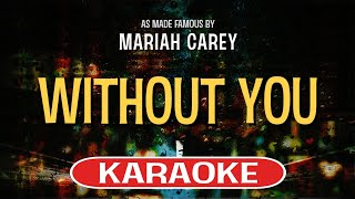 Without You | Karaoke Version in the style of Mariah Carey
