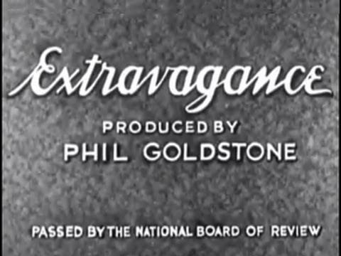 Extravagance (1930) [Drama]