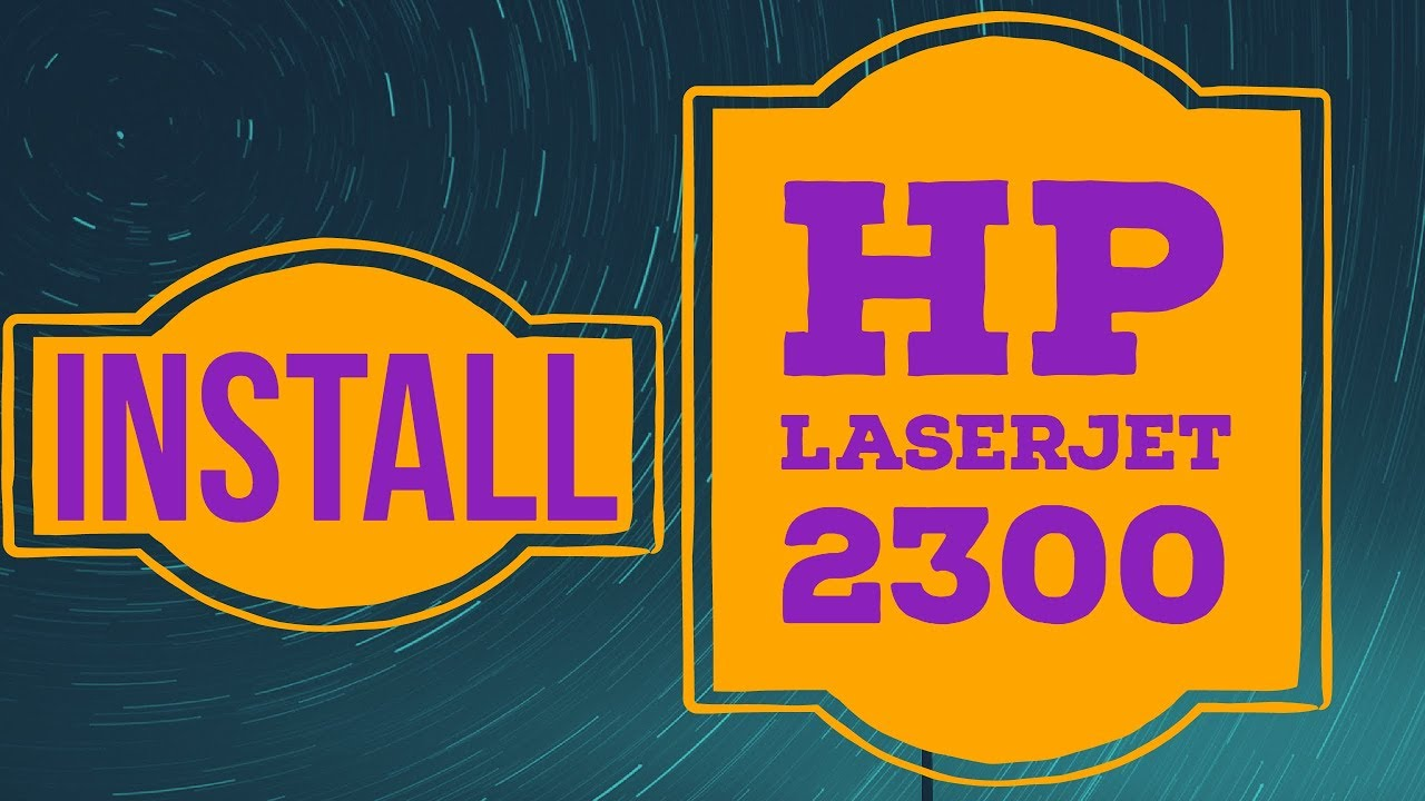 download hp laserjet 2300 printer series driver for windows 7