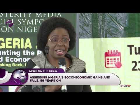 Assessing Nigeria's Socio-Economic Gains And Fails
