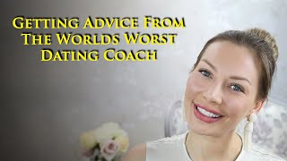 (Video Review) Let's listen to the worst dating advice I've ever heard