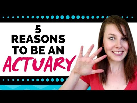 5 Reasons To Consider Being An Actuary
