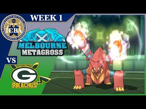 """ICBA Week 1- Melbourne Metagross (0-0) vs Green Bay Pikachus (0-0)""""Steaming Around"""""""