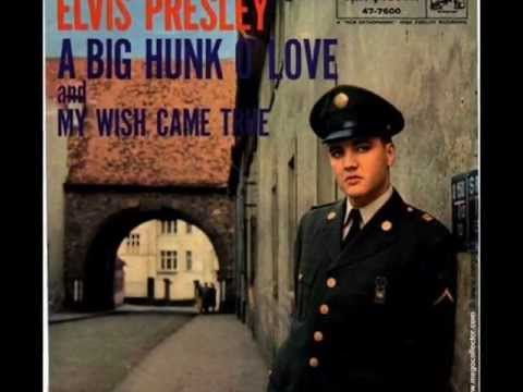 Elvis Presley ~ Big Hunk O' Love (Take 1) HQ