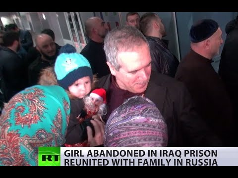 3-yo girl rescued from Iraqi prison, reunites with family in Russia