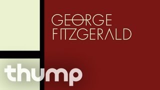 "George Fitzgerald - ""Nighttide Lover (Trikk Re-Dub)"" - THUMP Jukebox"