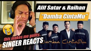 Damba CintaMu - Alif Satar & Raihan | SINGER REACTION