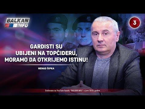 INTERVJU: Nenad Šipka - Gardisti su ubijeni na Topčideru, moramo da otkrijemo istinu! (7.6.2019)
