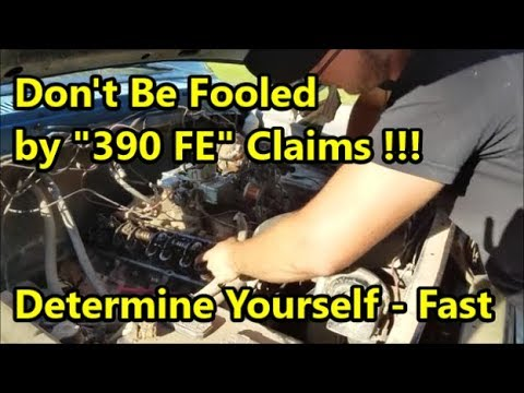 Ford 360 or 390 FE Engine? - How to Tell the Difference in 5 Minutes