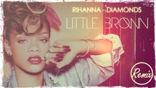 Rihanna - Diamonds Deep House Remix [Little Brown]