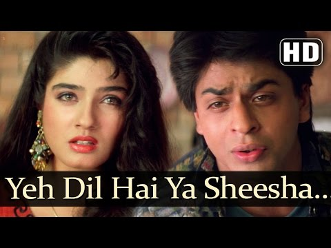 Yeh Dil Hai Ya Sheesha (HD) - Shahrukh Khan & Raveena Tandon - Yeh Lamhe Judaai Ke Songs