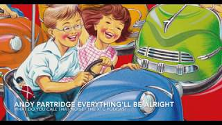 Andy Partridge Everything'll Be Alright