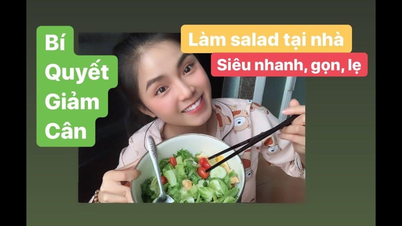 Bí quyết giảm cân | Cách làm salad tại nhà nhanh – gọn – lẹ của Mỹ