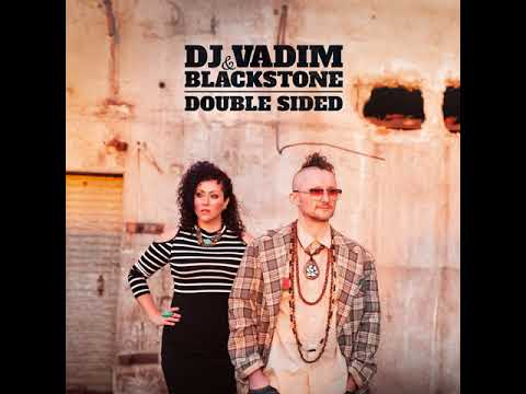 DJ Vadim & Blackstone feat. Dakini Star - Magnetic