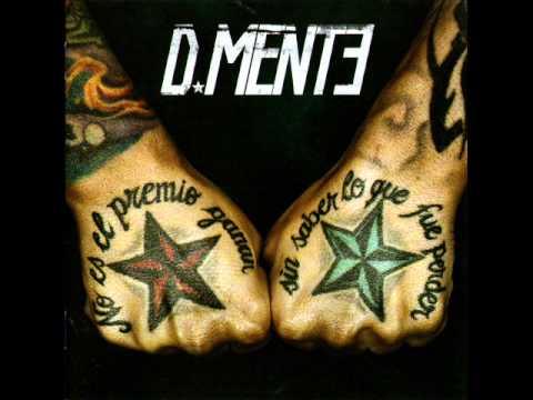 D Mente - No es el premio ganar sin saber lo que fue perder (Full Album)