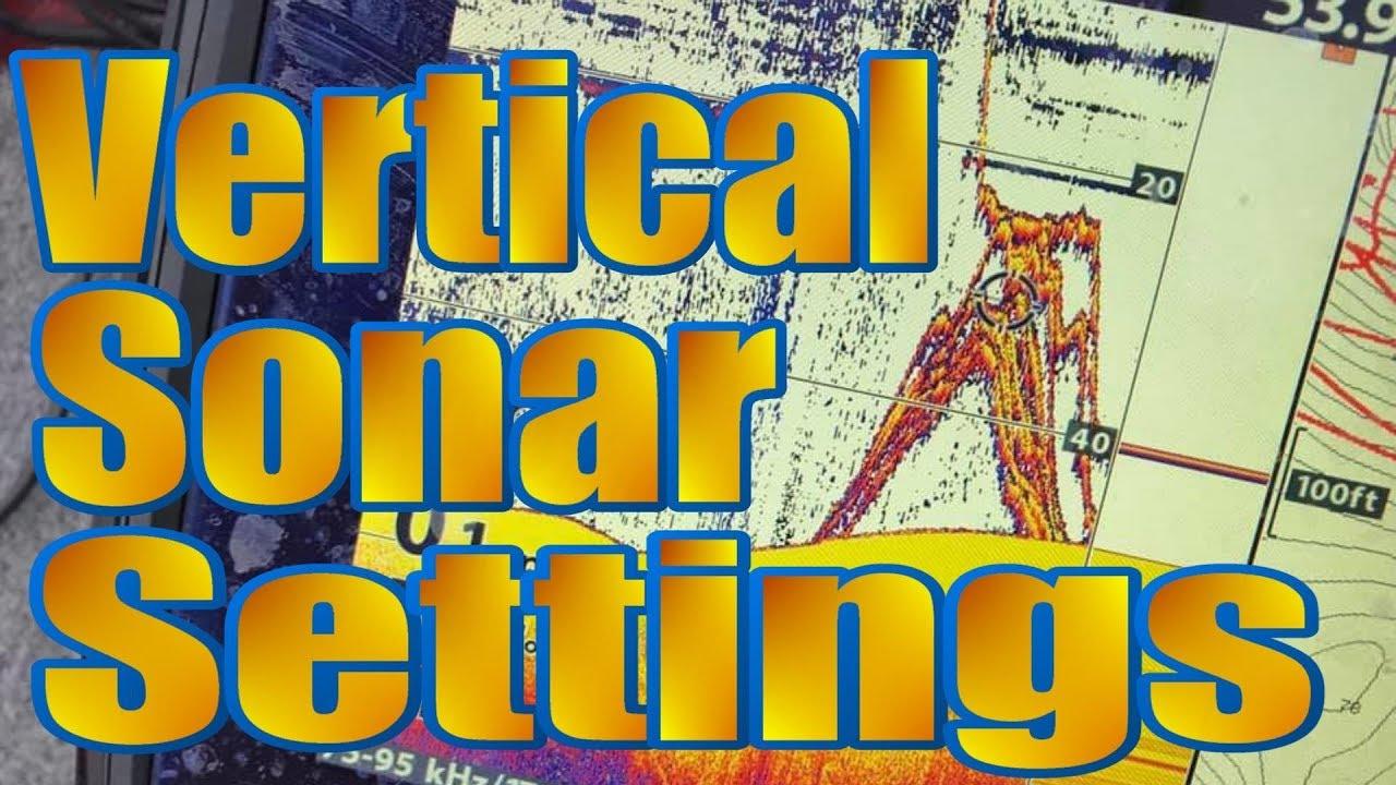 Sonar Settings For Vertical Fishing