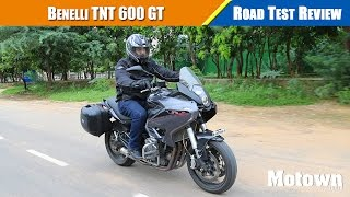 benelli TNT 600GT  Road Test Review  Motown India