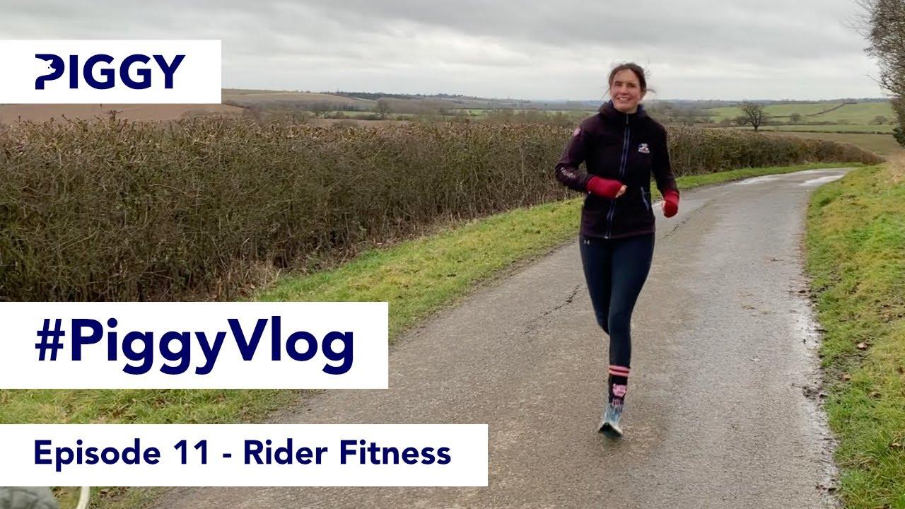 Rider Fitness   Episode 11   #PiggyVlog 2021