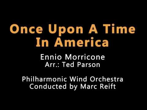 Marc Reift - Once Upon A Time In America (Ennio Morricone, Arr.: Ted Parson)