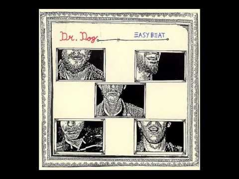 Dr. Dog - Easy Beat (Full Album)