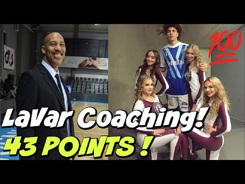 LaVar Ball Coaching LaMelo To 43 POINTS - Ball In The Family LITHUANIA