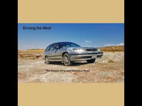 Driving the West - the Poison Strip and the Yellowcat Road