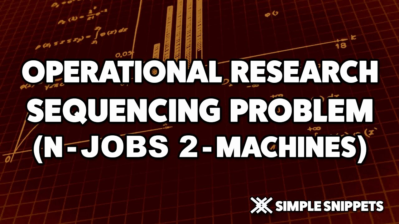 Sequencing Problem N jobs on 2 Machines