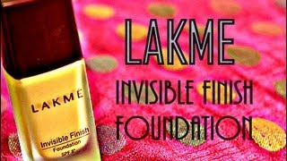 Lakmé Invisible finish foundation review and demo