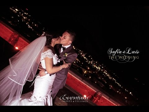 SOFIA&LUIS  WEDDING HIGHILIGHTS  -  HD Recomended