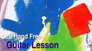 alt-j - left hand free (guitar lesson / tutorial / cover)
