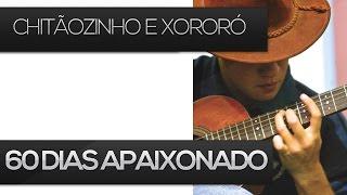 60 dias Apaixonado - Chitãozinho e Xororó (como tocar aula de Viola Caipira)