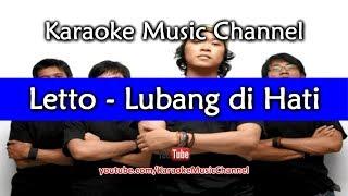 Download lagu Karaoke Letto - Lubang di Hati | Tanpa Vokal