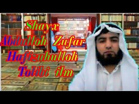 Shayx Abdulloh Zufar Hafizuhulloh Tolibi ilm