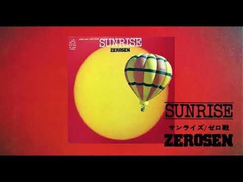 Zerosen – Sunrise / ゼロ戦 – サンライズ 【Jazz Funk】