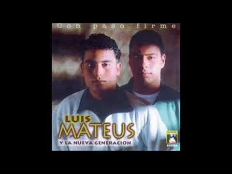 LUIS MATEUS ÉXITOS (FULL AUDIO)