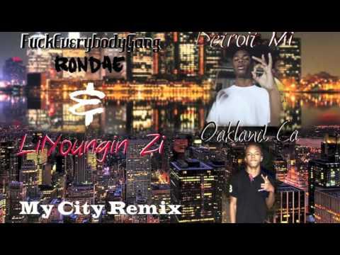 LilYoungin Zi Ft Rondae | My City Remix |