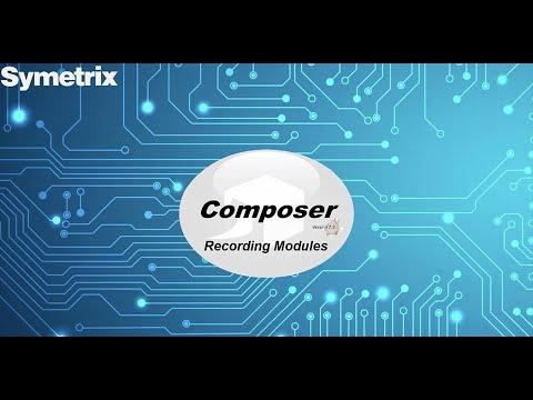 Composer 7.3 - Recording Modules