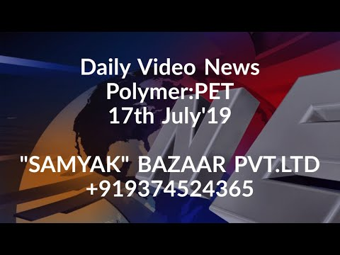 Daily Video News :PET. Date:17/7/19