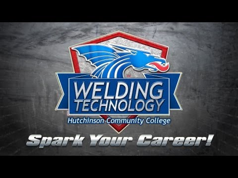 Welding Technology - Hutchinson Community College
