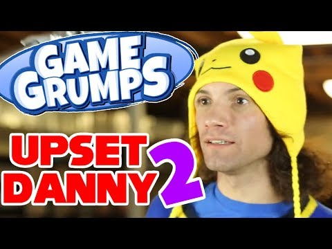 Game Grumps - Best of UPSET DANNY 2