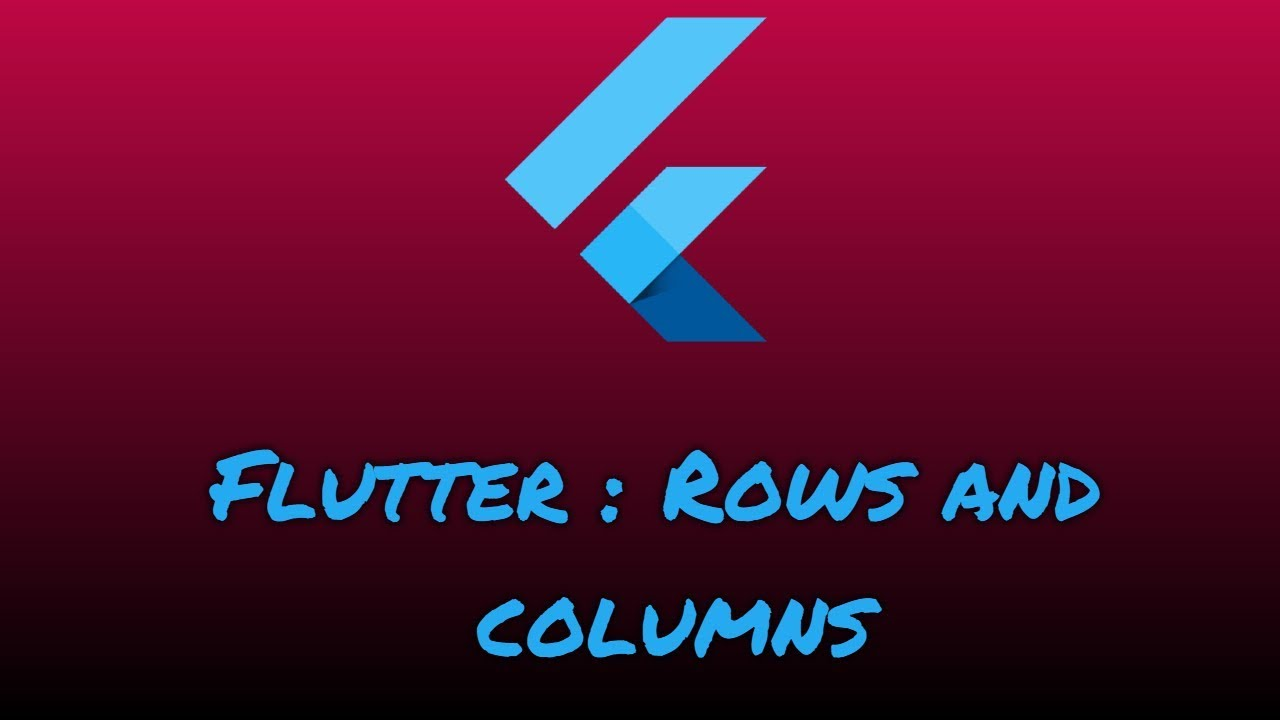 03 - Flutter layout basics - Rows and Columns - YouTube