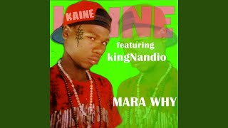 Mara Why (feat. KingNandio)